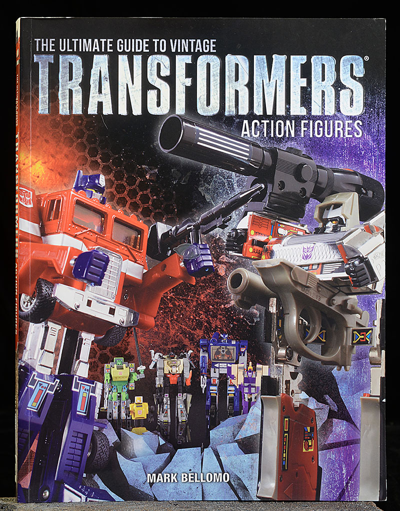 Ultimate Guide to Vintage Transformers book by Mark Bellomoansbook